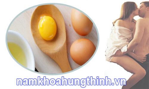 chữa xuất tinh sớm không cần thuốc bằng trứng gà